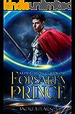 Forsaken Prince (Kilenya Chronicles Book 1)