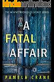 A Fatal Affair (The Mental Madness Suspense Series)