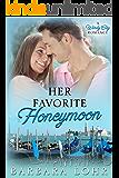 Her Favorite Honeymoon (Windy City Romance Book 3)