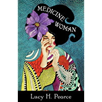Medicine Woman: Reclaiming the Soul of Healing