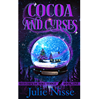 Cocoa and Curses: A Paranormal Women's Fiction Mystery (Witches of Noel Lodge Book 1)