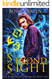 Second Sight: The Rune Sight Chronicles
