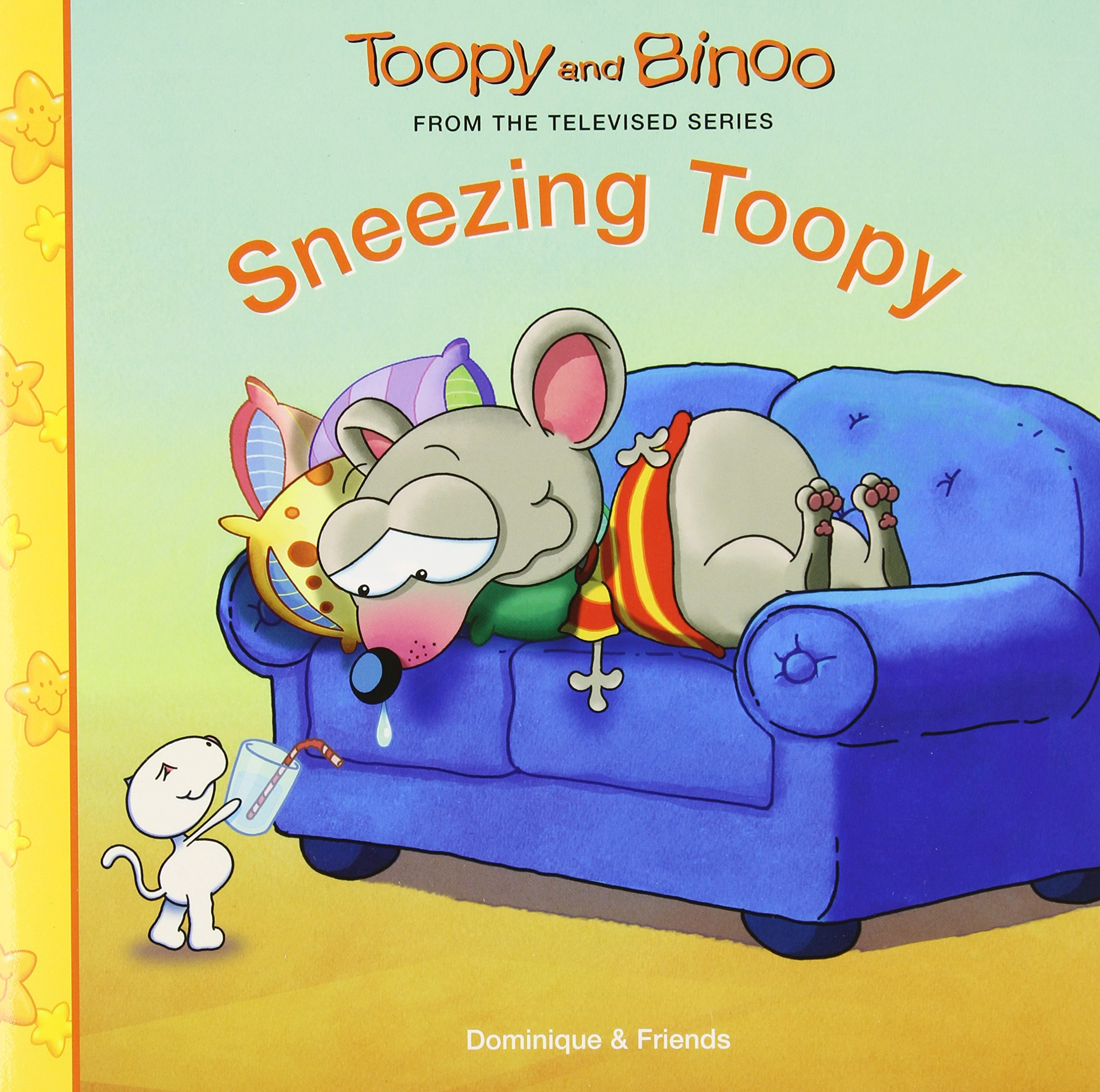 sneezing toopy toopy and binoo dominique jolin carol tremblay