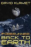 Forerunner: Back To Earth