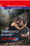 Necessary Action (Mills & Boon Intrigue) (The Precinct: Bachelors in Blue, Book 3)