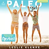 Paleo Girl: Take a Leap. Empower Yourself. Be