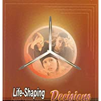 Life-shaping Decisions: Applying God's Word to Career Planning: Manual for Christian Young Adults