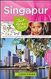 Reiseführer Singapur: Highlights, Geheimtipps, Wohlfühladressen. Mit Informationen und Insider-Tipps zu Sehenswürdigkeiten,Geschichte und Kultur sowie ... Karte zum Herausnehmen (Zeit für das Beste)