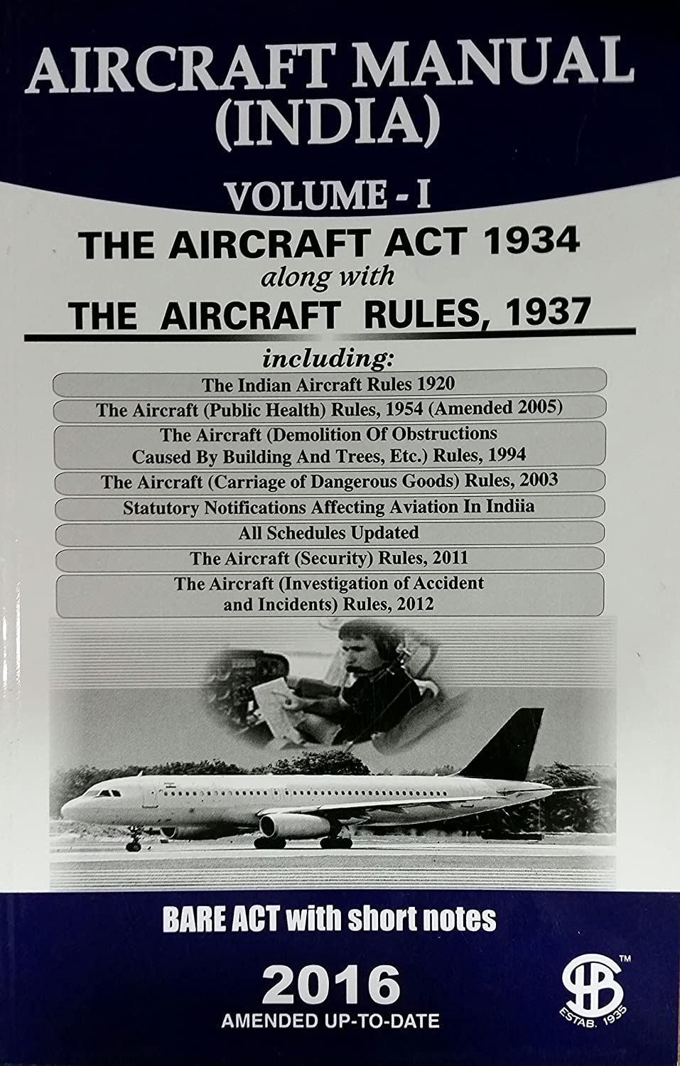 Aircraft manual (india) volume i &ii: bare act with short notes.