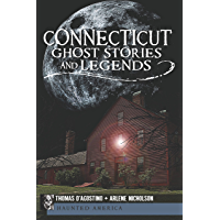 Connecticut Ghost Stories and Legends (Haunted America) book cover