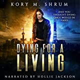Dying for a Living: A Jesse Sullivan Novel
