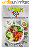 Vegan Keto: The Beginners Guide for Weight Loss Solution with Fat Bombs.  Vegan Meal Plan & Vegan Meal prep with Cookbook and Recipes. Veganism, Ketogenic Diet and Plant Based Diet with Whole foods.