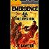 EMERGENCE: Incursion: Volume 3