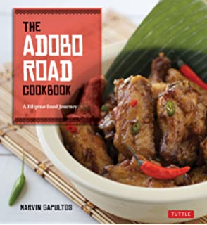 Quintessential Filipino Cooking: 75 Authentic and Classic Recipes of