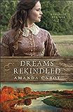 Dreams Rekindled (Mesquite Springs Book #2)