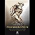 Frankenstein: Primeira versão de 1818 (edição bilíngue)