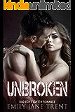 Unbroken: Bad Boy Fighter Romance (Fighting for Gisele #3)
