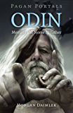 Pagan Portals - Odin: Meeting the Norse Allfather