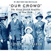 """""""Our Crowd"""": The Great Jewish Families of New York"""
