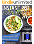 Instant Pot Cookbook 2018: Delicious WW Freestyle Recipes for the Instant Pot, Includes Smart Points and Nutrition Facts for Every Recipe