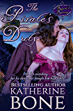 The Pirate's Duty: A SWASHBUCKLING Romance (The Regent's Revenge Book 3)