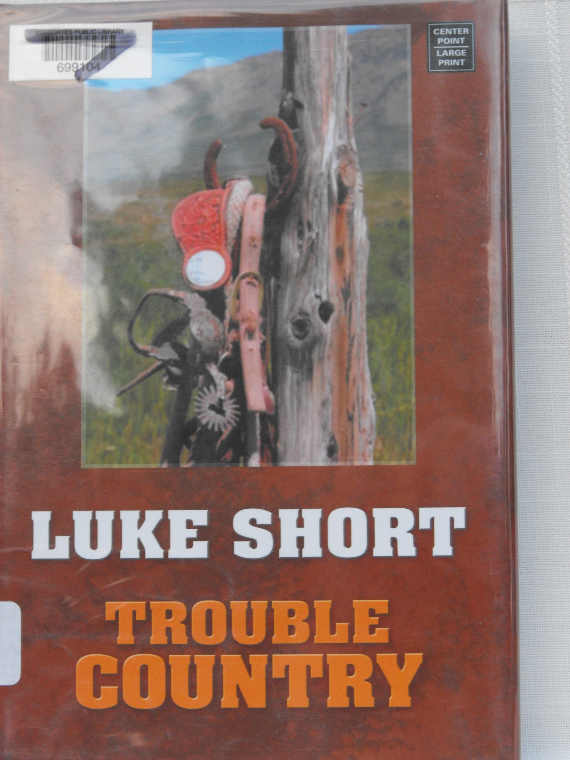 Trouble Country (Center Point Large Print Western Series) pdf epub