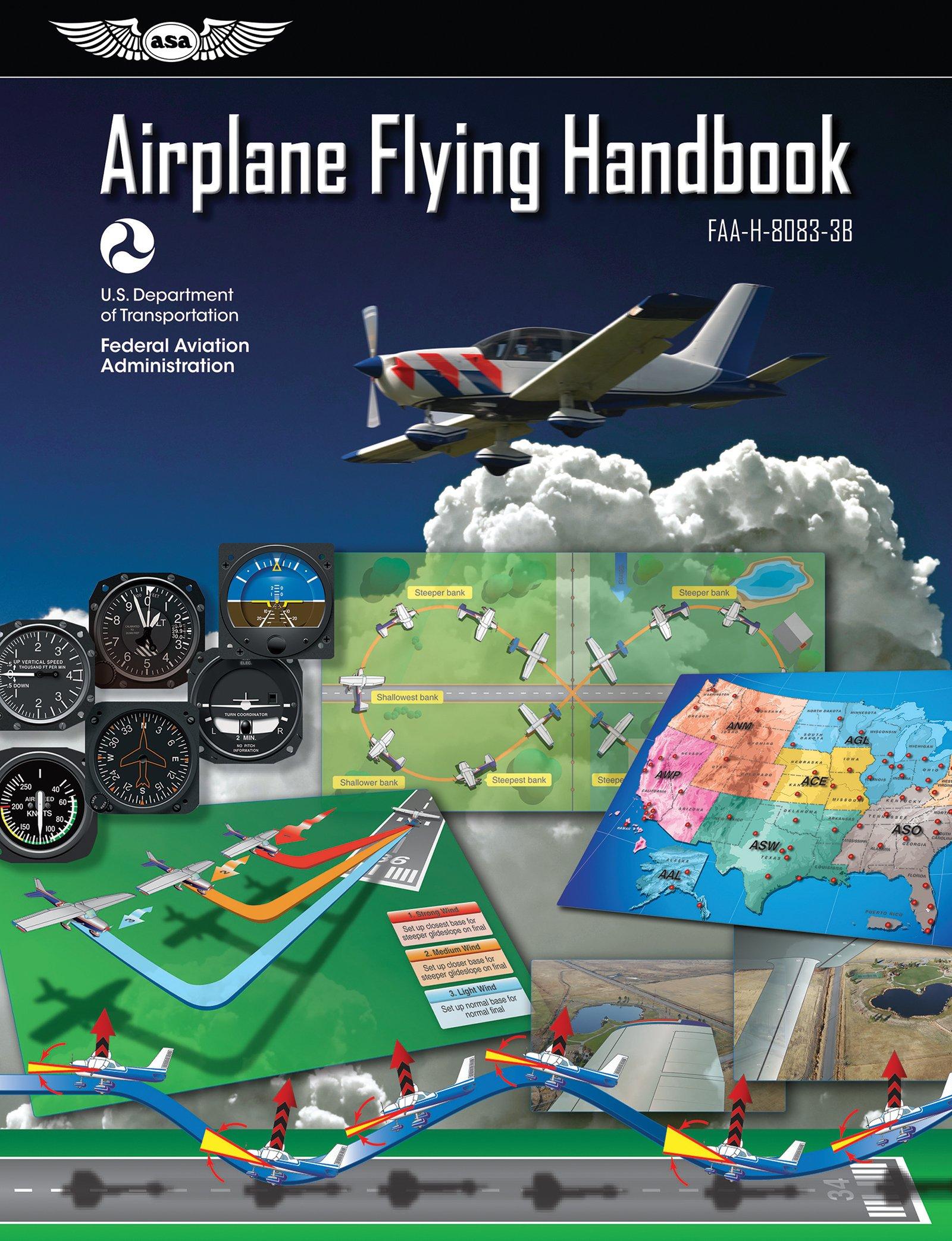 Airplane Flying Handbook: ASA FAA-H-8083-3B: Federal Aviation  Administration (FAA): 9781619545120: Amazon.com: Books