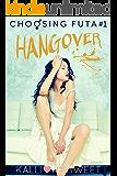 Hangover — Choosing Futa #1