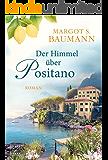 Der Himmel über Positano (German Edition)