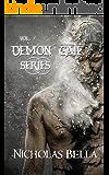 Demon Gate Series Volume One: Episodes: Chosen, Initiated and Mischief