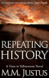 Repeating History (Time in Yellowstone Book 1)