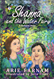 Shanna and the Water Fairy: A Beltane Story (The Children's Wheel of the Year Book 3)