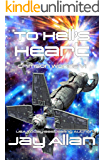 To Hell's Heart (Crimson Worlds Book 6)