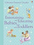 Entertaining and Educating Babies and Toddlers: For tablet devices