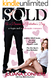 Sold as a Domme on Valentine's Day: A Virgin and Billionaire Romance