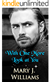 With One More Look At You (A Contemporary Friends to Lovers Romance)