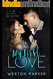 My First Love: A Single Mom Bad Boy Love Story