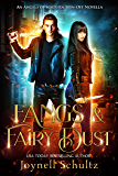 Fangs & Fairy Dust (Angels of Sojourn Novellas Book 2)