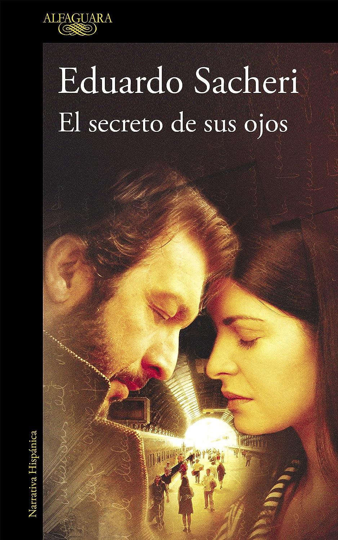 El secreto de sus ojos eBook: Sacheri, Eduardo: Amazon.es: Tienda ...