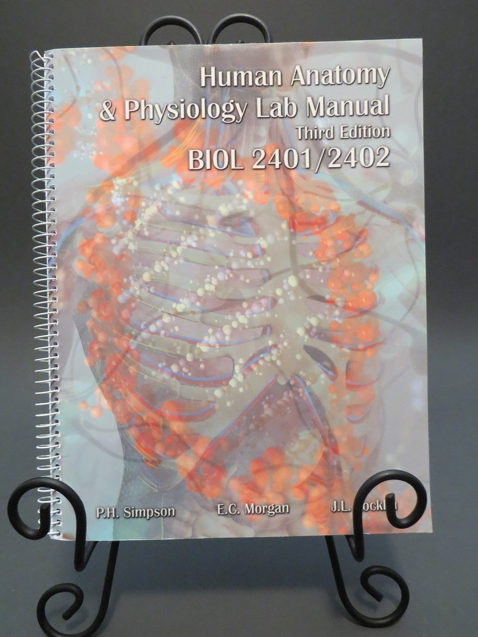 Human Anatomy & Physiology Lab Manual Third Edition BIOL 2401/2402 ...