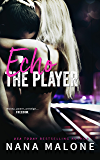 Echo (The Player Book 3)