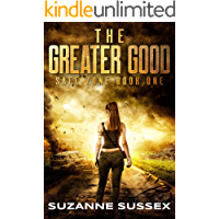 The Greater Good: A Post-Apocalyptic Zombie Survival Series (Safe Zone Book 1) book cover