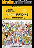 Crowdfunding: Come finanziarsi on line
