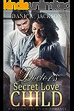 Doctor's Secret Love Child:  A BWWM Romance