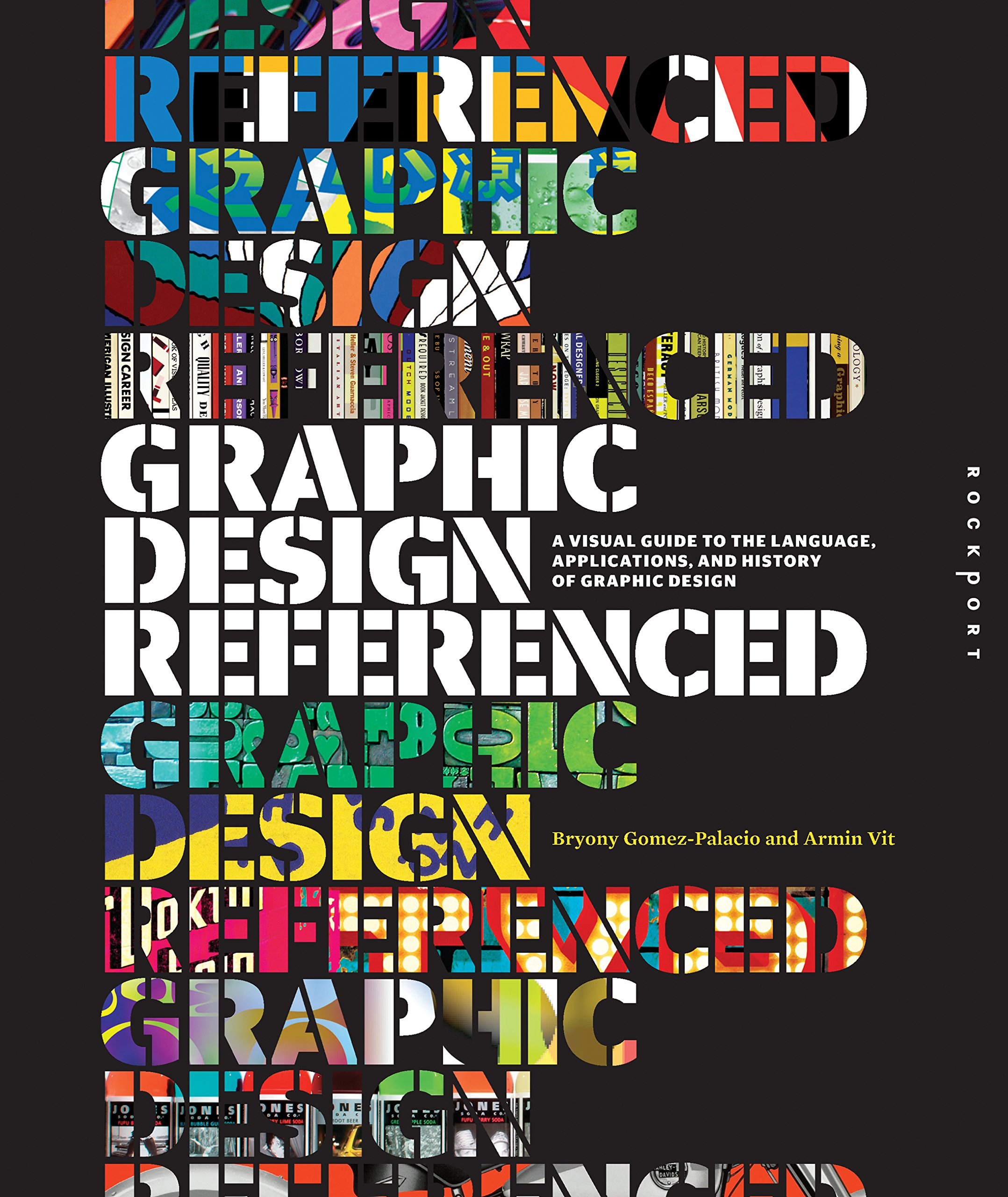 Graphic Design, Referenced: A Visual Guide to the Language, Applications, and History of Graphic Design PDF