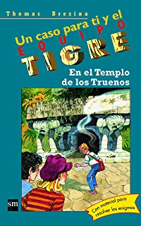 En el templo de los truenos/ In the Temple of Thunder (Equipo Tigre)