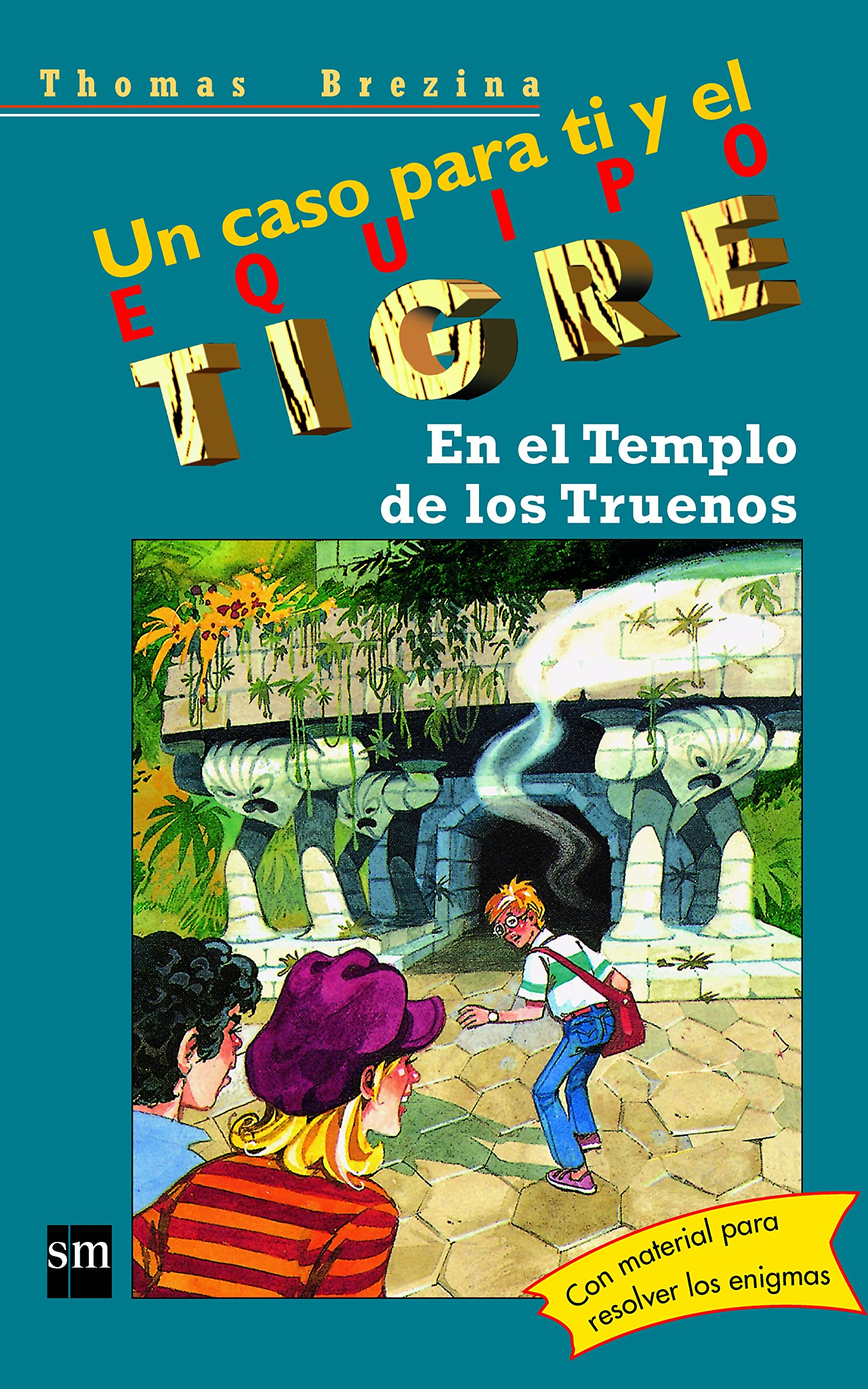 Download En el templo de los truenos/ In the Temple of Thunder (Equipo Tigre) (Spanish Edition) pdf