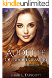 Audette of Brookraven (The Eldentimber Series Book 4)