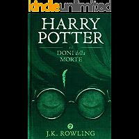 Harry Potter e i Doni della Morte (Italian Edition)
