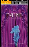 Fatine: um livro, uma peça, um espetáculo (Grand Theatre Sorciér Livro 1)